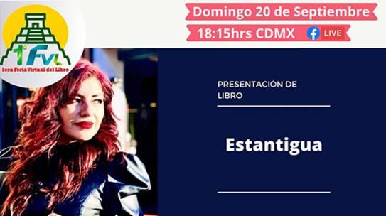 Presentación del Libro ESTANTIGUA en la 1era. Feria Virtual del Libro